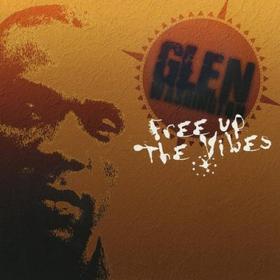 Glen Washington - Free Up The Vibes