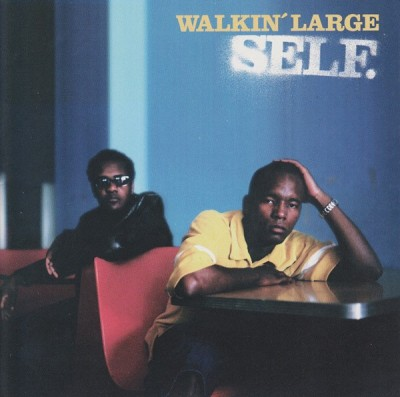 Walkin' Large - Self.