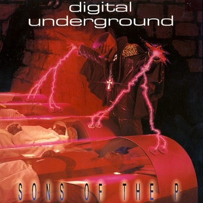 Digital Underground - Sons Of The P