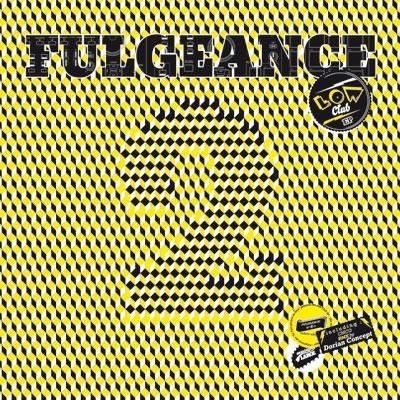 Fulgeance - Low Club EP