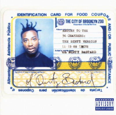 Ol' Dirty Bastard - Return To The 36 Chambers: The Dirty Version