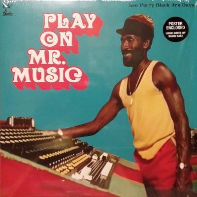 Various - Play On Mr. Music: Lee Perry Black Ark Days