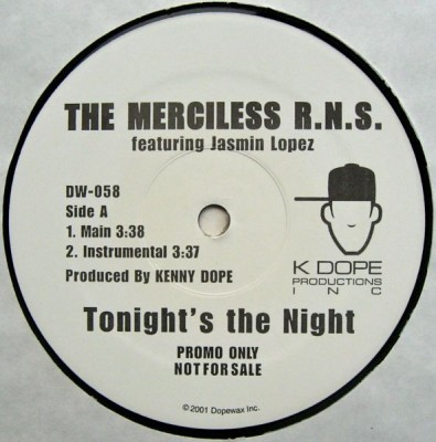 The Merciless R.N.S. - Tonight's The Night