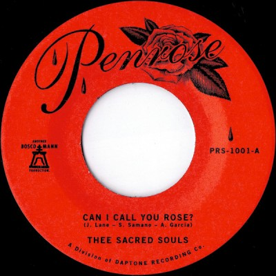 Thee Sacred Souls - Can I Call You Rose?