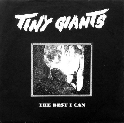 Tiny Giants - The Best I Can