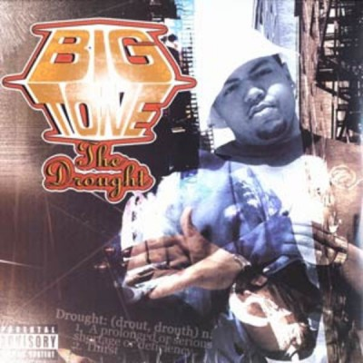 Big Tone - The Drought