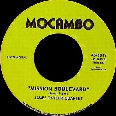 The James Taylor Quartet - Mission Boulevard