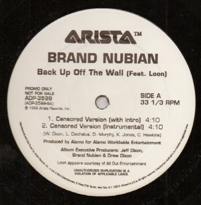 Brand Nubian - Back Up Off The Wall