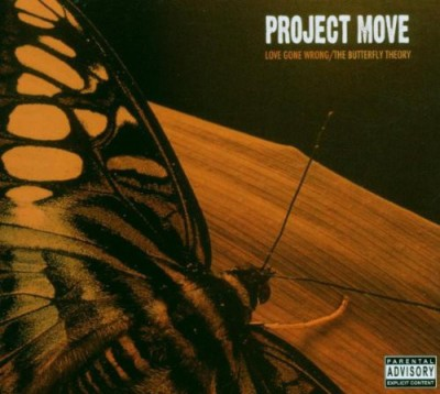 Project Move - Love Gone Wrong/The Butterfly Theory