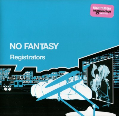 Registrators - No Fantasy