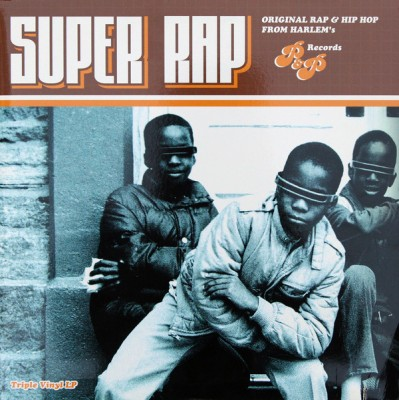 Various - Super Rap (Original Rap & Hip Hop From Harlem's P&P Records)