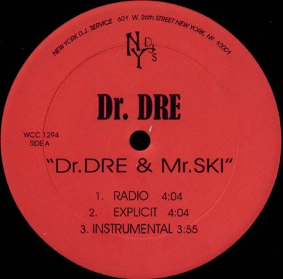 Dr. Dre - Dr. Dre & Mr. Ski / Crooked Cop