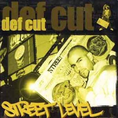 Def Cut - Street Level Remixes