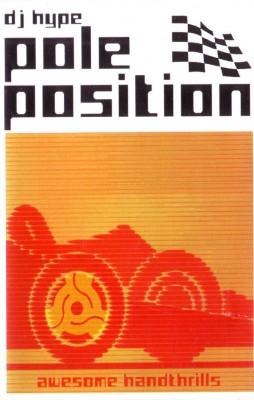 DJ Hype - Pole Position