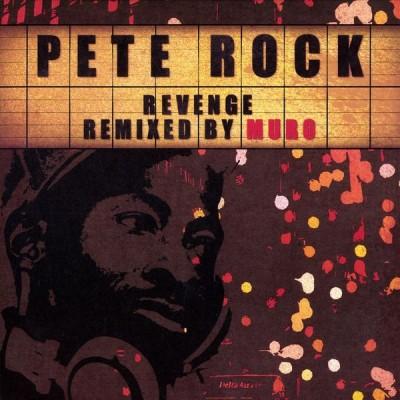 Pete Rock - Revenge (Remixed By Muro)