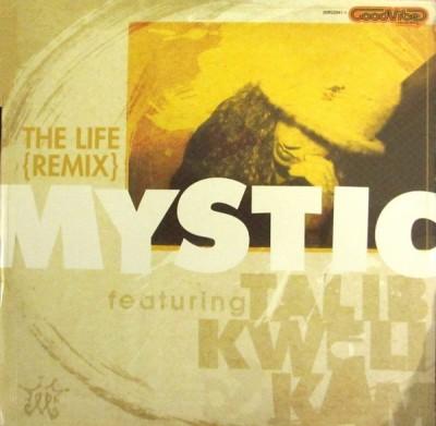 Mystic - The Life (Remix)