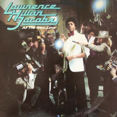 Lawrence Hilton Jacobs - All The Way... Love