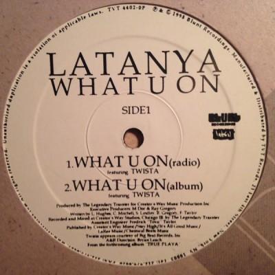 LaTanya - What U On