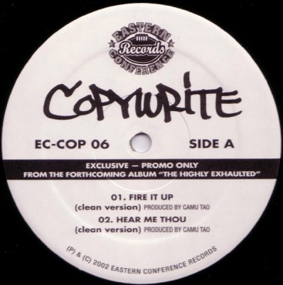 Copywrite - Fire It Up / Hear Me Thou