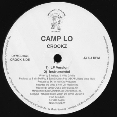 Camp Lo - Crookz / How U Walkin'