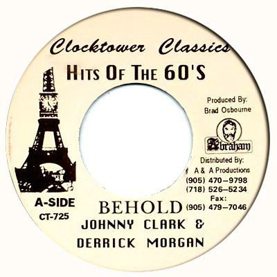 Johnny Clarke & Derrick Morgan & The Aggrovators - Behold