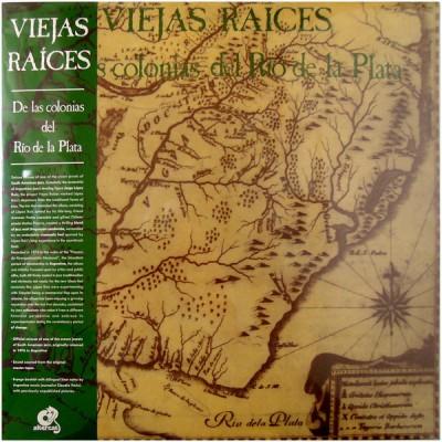 Viejas Raices - De Las Colonias Del Río De La Plata