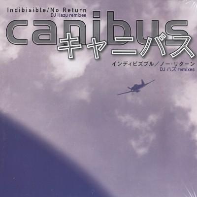 Canibus - Indibisible / No Return (DJ Hazu Remixes)