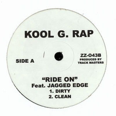 Kool G Rap - Ride On