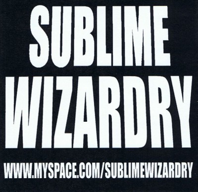Sublime Wizardry - Sublime Wizardry