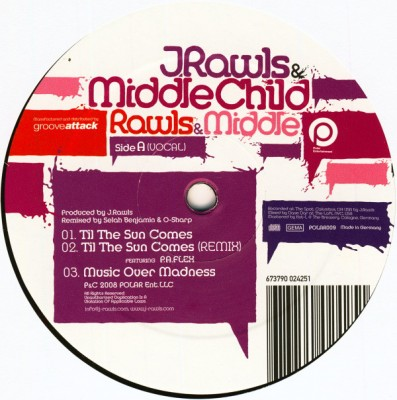 J. Rawls & Middle Child - Til The Sun Comes