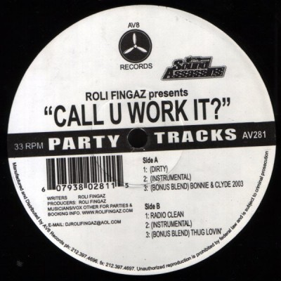 DJ Roli Fingaz - Call U Work It?
