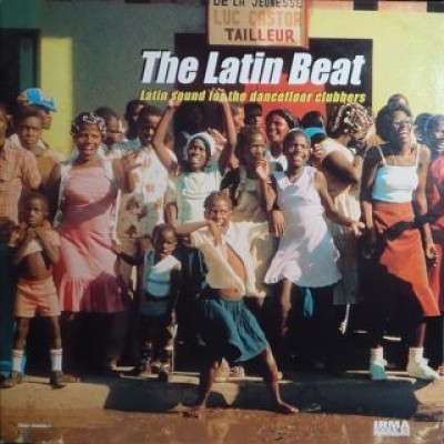 Various - The Latin Beat (Latin Sounds For  The Dancefloor Clubbers)