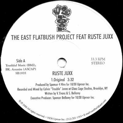 East Flatbush Project Feat Ruste Juxx - Ruste Juxx