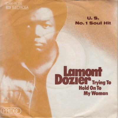 Lamont Dozier - Trying To Hold On To My Woman