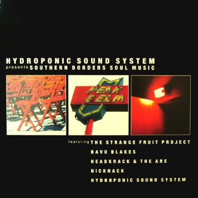 Various - Hydroponic Sound System Presents Southern Borders Soul Music