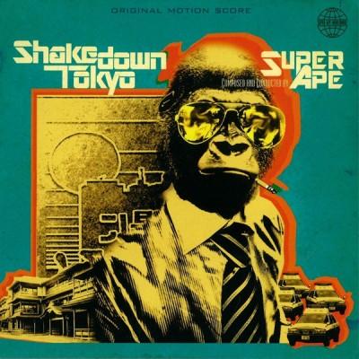 Super Ape - Shakedown / Tokyo