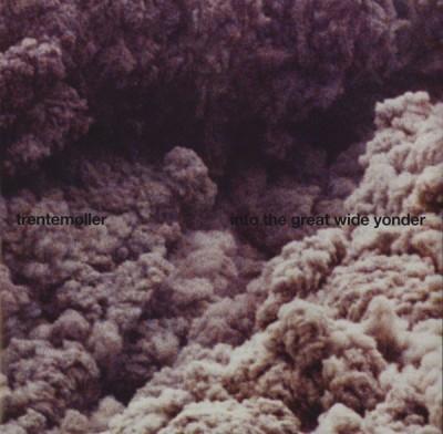 Trentemøller - Into The Great Wide Yonder