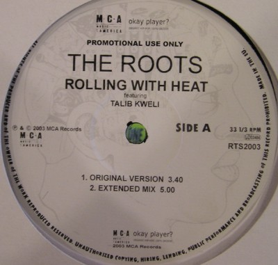 The Roots - Rolling With Heat