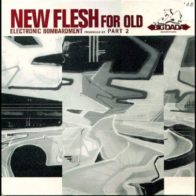 New Flesh For Old - Electronic Bombardment