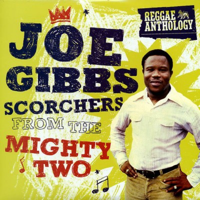 Joe Gibbs - Scorchers From The Mighty Two
