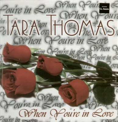 Tara Thomas - When You're In Love