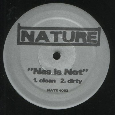 Nature - Nas Is Not