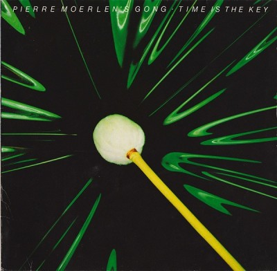 Pierre Moerlen's Gong - Time Is The Key