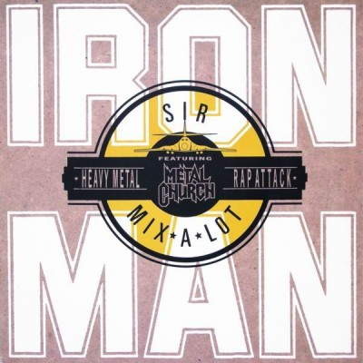 Sir Mix-A-Lot - Iron Man