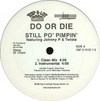 Do Or Die Feat. Johnny P & Twista - Still Po' Pimpin'