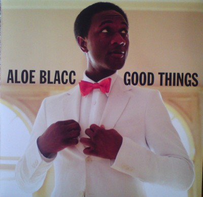 Aloe Blacc - Good Things