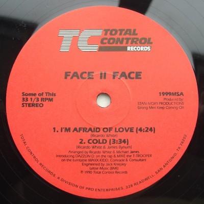 Face II Face - I'm Afraid Of Love / Cold