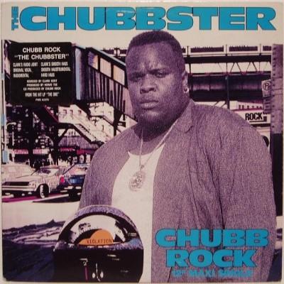 Chubb Rock - The Chubbster
