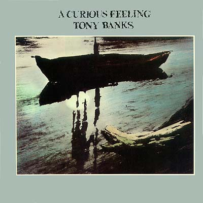 Tony Banks - A Curious Feeling