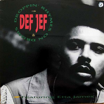 Def Jef - Droppin' Rhymes On Drums / God Made Me Funky